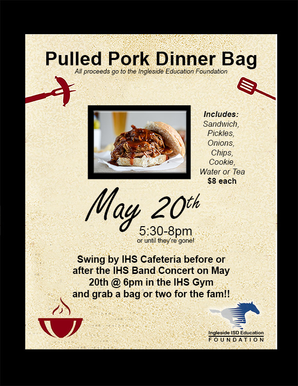 May 20 5:30-8pm @ the HS cafeteria - Pulled Pork Bag - $8 each